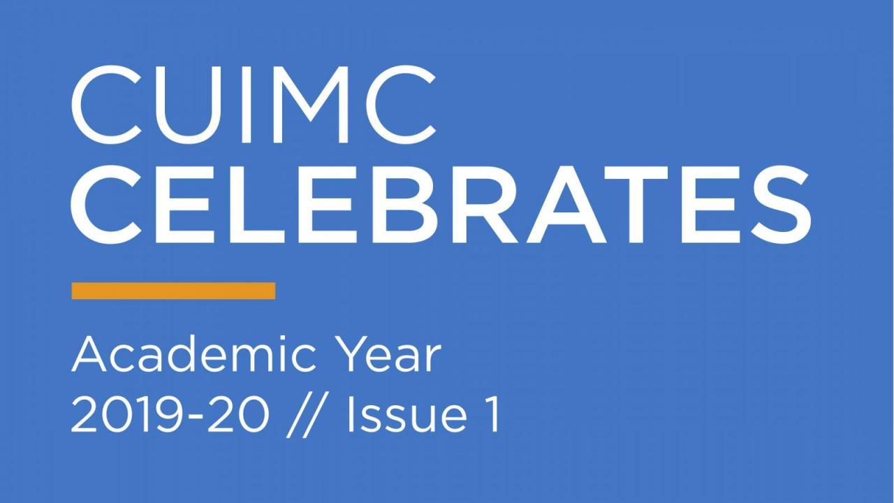 CUIMC Celebrates 2019-2020 | Columbia University Irving
