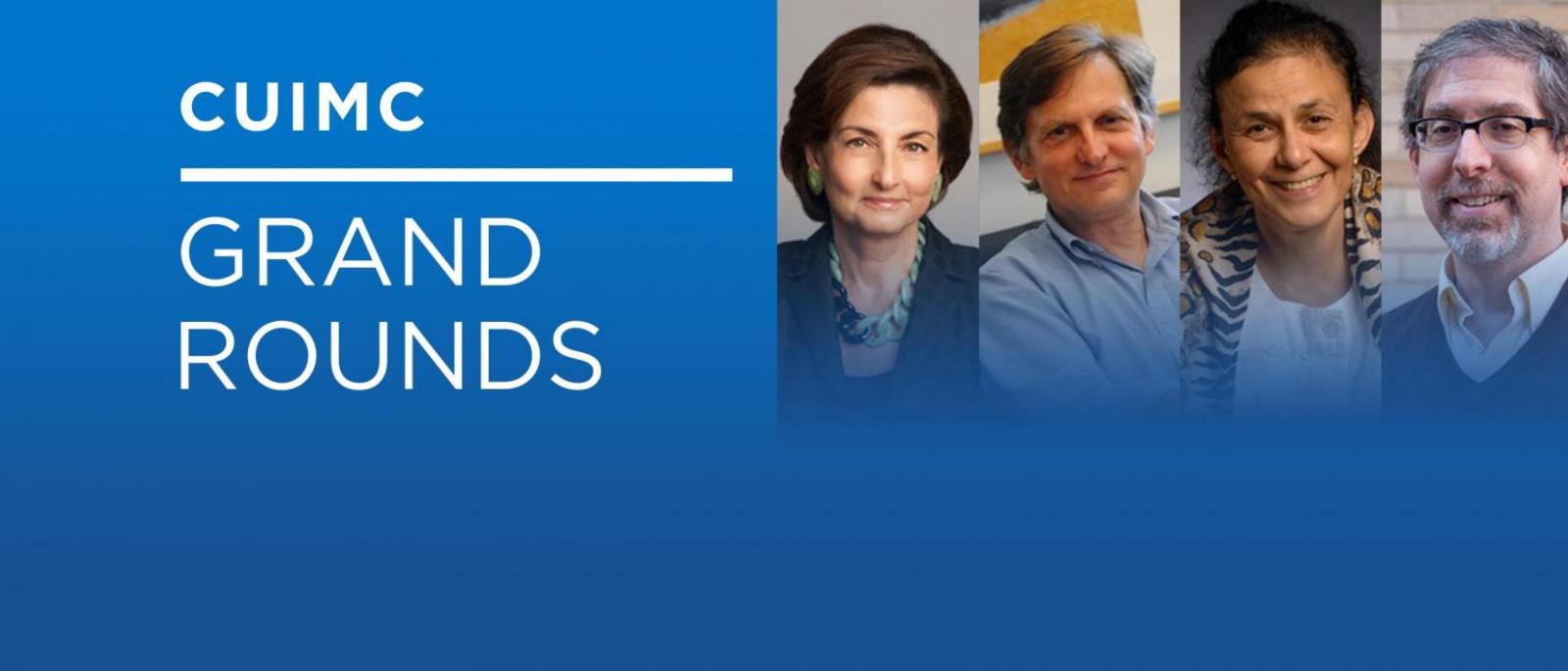 CUIMC grand rounds banner with the headshots of the panelists and moderator of the upcoming rounds